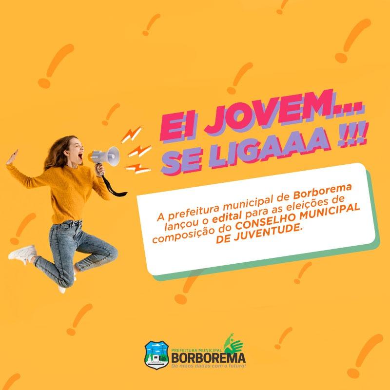 Prefeitura de Borborema lança edital para composição do Conselho Municipal de Juventude